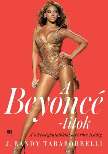 A Beyoncé - titok - A tehetségkutatóktól a Forbes listáig