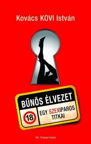 Bűnös élvezet - Kovács Kovi István pdf epub