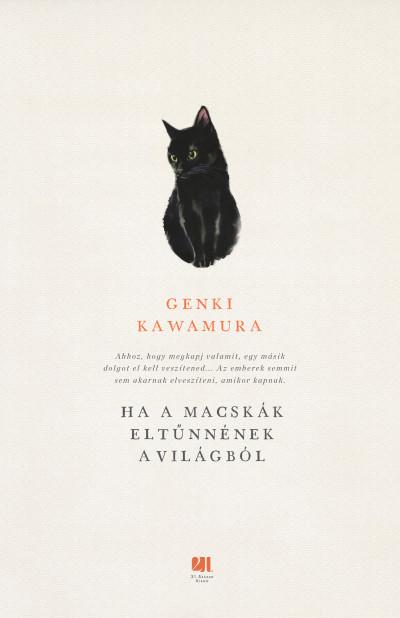 Ha a macskák eltűnnének a világból - Genki Kawamura |