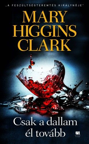 Csak a dallam él tovább - Mary Higgins Clark pdf epub