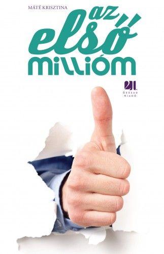 Az első millióm