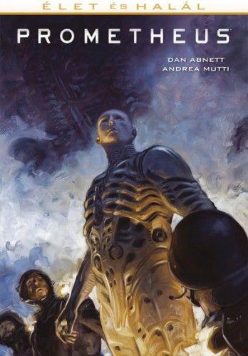 Prometheus: Élet és halál