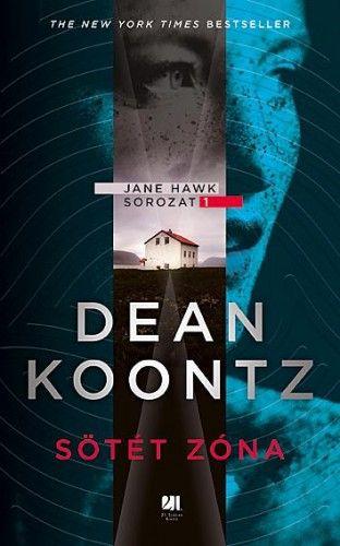 Sötét zóna - Dean Koontz |