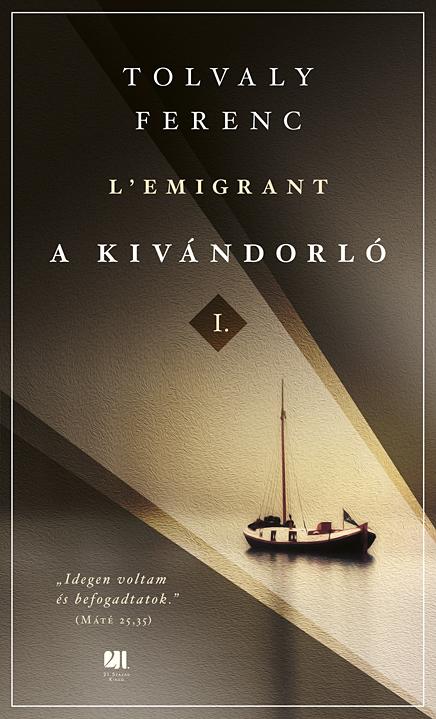 A kivándorló I. és II. kötet