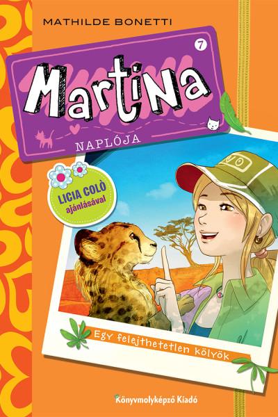 Martina naplója 7. - Egy felejthetetlen kölyök