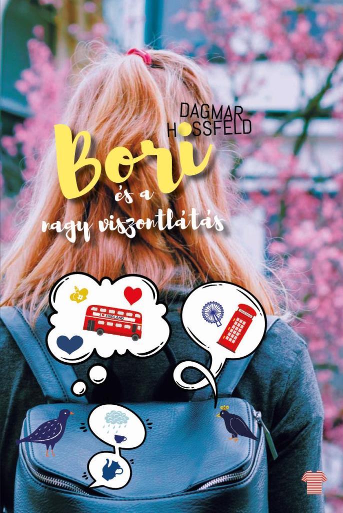 Bori és a nagy viszontlátás - Bori és barátai 6.