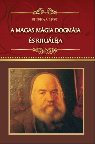 A magas mágia dogmája és rituáléja