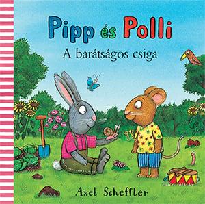 Pipp és Polli - A barátságos csiga