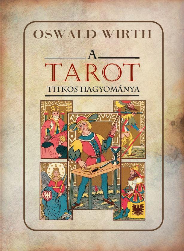 A TAROT titkos hagyománya
