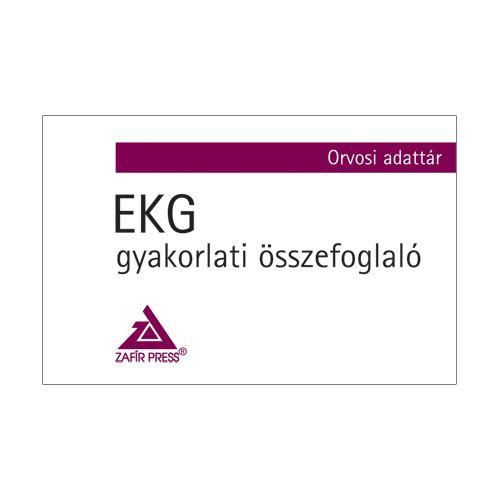EKG - gyakorlati összefoglaló - Orvosi adattár