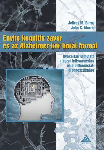 Enyhe kognitív zavar és az Alzheimer-kór korai formái
