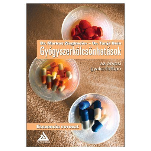Gyógyszerkölcsönhatások az orvosi gyakorlatban - Dr. Markus Zieglmeier pdf epub