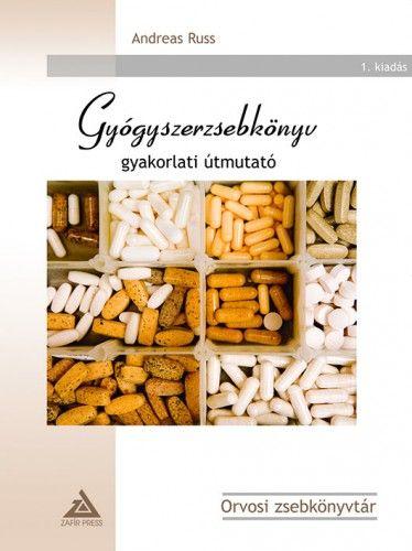 Gyógyszerzsebkönyv - Gyakorlati útmutató