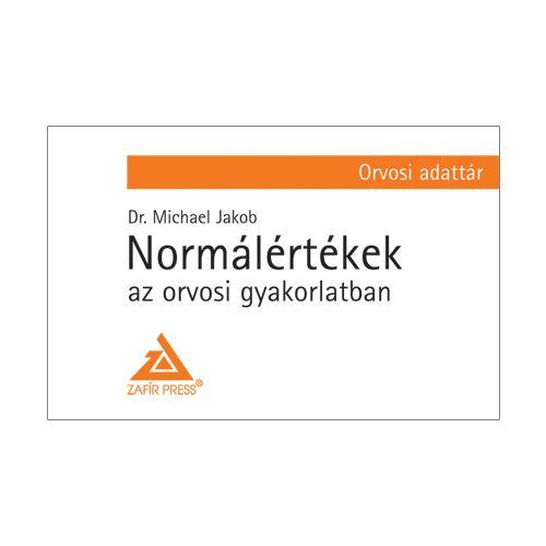 Normálértékek az orvosi gyakorlatban - Orvosi adattár
