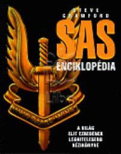 SAS enciklopédia - A világ elit ezredének leghitelesebb kézikönyve - Steve Crawford pdf epub