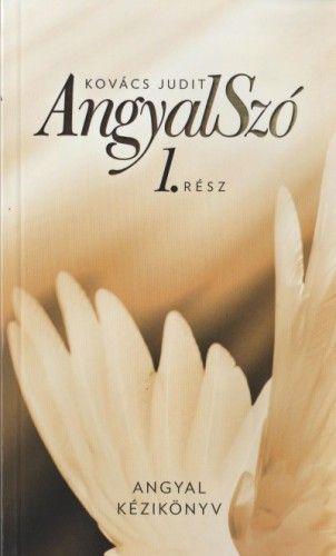 AngyalSzó 1.rész - Jakabosné Kovács Judit pdf epub