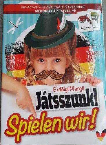Játsszunk! - Spielen wir! - német nyelvi munkafüzet 4-5 éveseknek