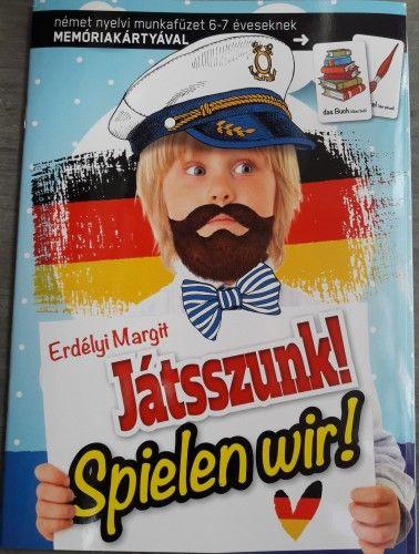 Játsszunk! - Spielen wir! - német nyelvi munkafüzet 6-7 éveseknek