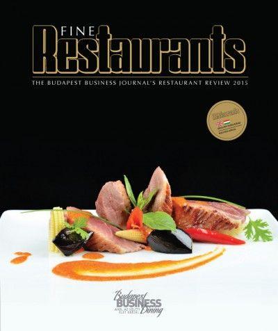Fine Restaurants - The Budapest Business Journal's Restaurant review 2015