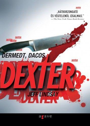 Dermedt, dacos Dexter