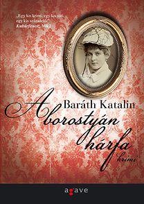 A borostyán hárfa - Baráth Katalin pdf epub