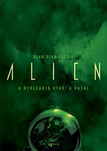 Aliens - A nyolcadik utas: a Halál