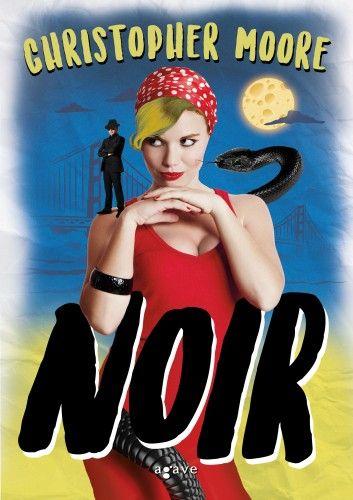 Noir - Christopher Moore |