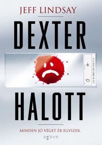 Dexter halott