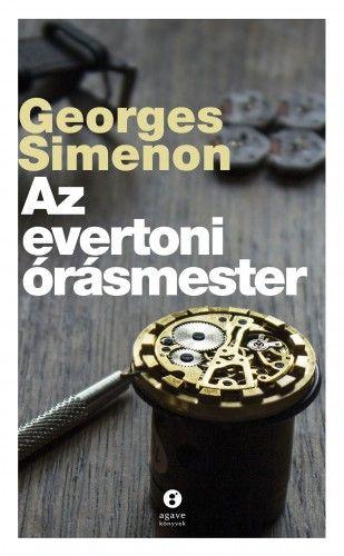 Az evertoni órásmester - Georges Simenon |