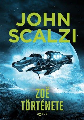 Zoë története - John Scalzi |