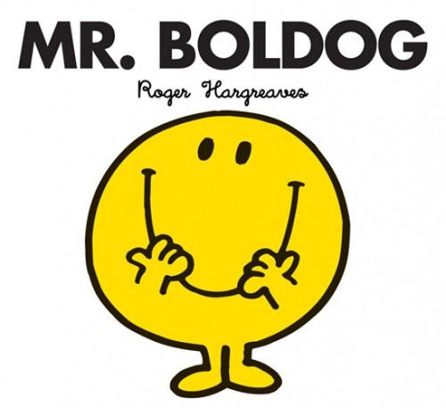 Mr. ​Boldog - Roger Hargreaves |