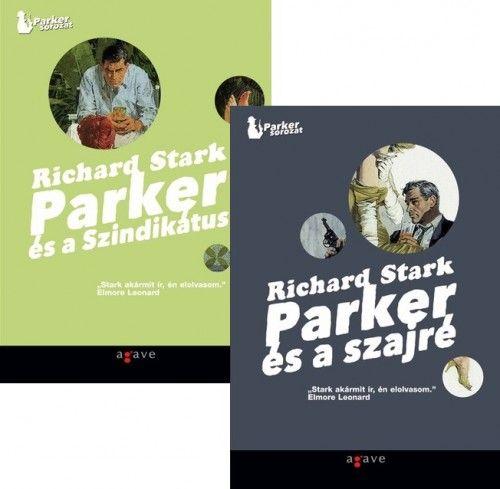 Parker és a szajré - Parker és a szindikátus