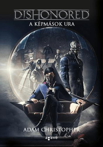 Dishonored – A képmások ura - Adam Christopher pdf epub