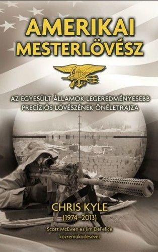 Amerikai mesterlövész - Chris Kyle pdf epub