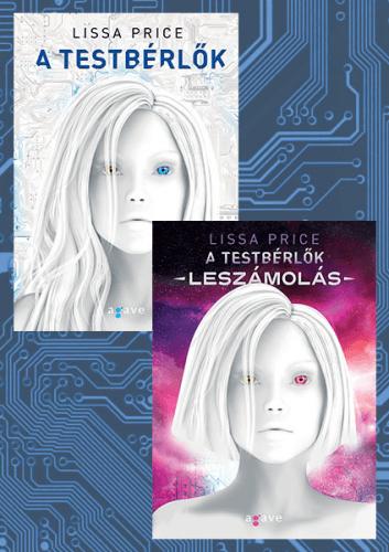 Lissa Price - A Testbérlők-duológia - csomag