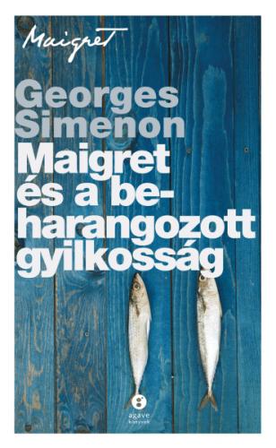 Maigret és a beharangozott gyilkosság