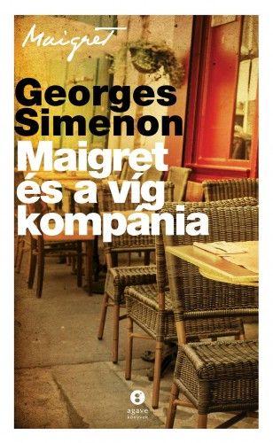 Maigret és a víg kompánia