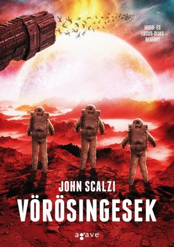 Vörösingesek - John Scalzi |