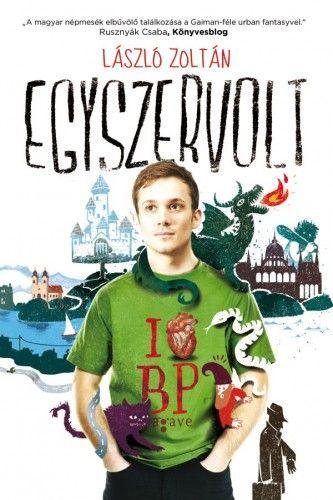 Egyszervolt - László Zoltán pdf epub