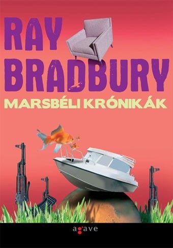 Marsbéli krónikák - Ray Bradbury |