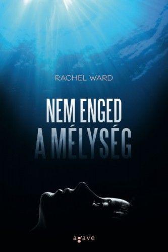 Nem enged a mélység - Rachel Ward pdf epub