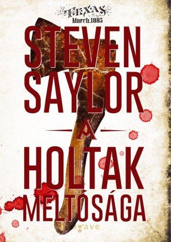 A holtak méltósága - Steven Saylor pdf epub