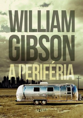 A periféria - WilliamGibson pdf epub