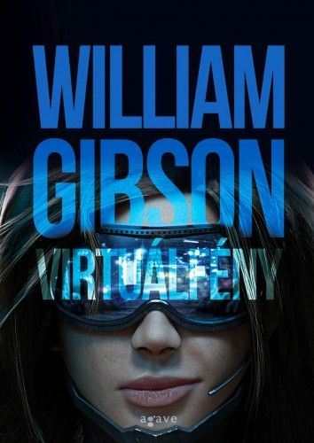 Virtuálfény - WilliamGibson |