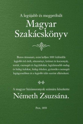 Magyar szakácskönyv - Németh Zsuzsána pdf epub