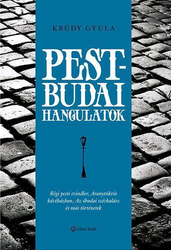 Pest-Budai hangulatok - Krúdy Gyula pdf epub