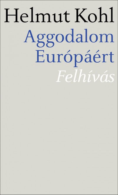 Aggodalom Európáért - Felhívás
