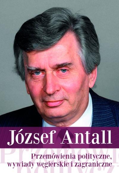 Przemówienia polityczne, wywiady wegierskie i zagraniczne - Wybór tekstów