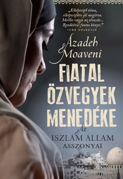 Fiatal özvegyek menedéke - Az Iszlám Állam asszonyai