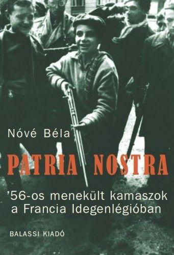 Patria nostra - Nóvé Béla |